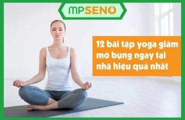 12 bài yoga giảm mỡ bụng cho người mới tập tại nhà hiệu quả nhất 2021